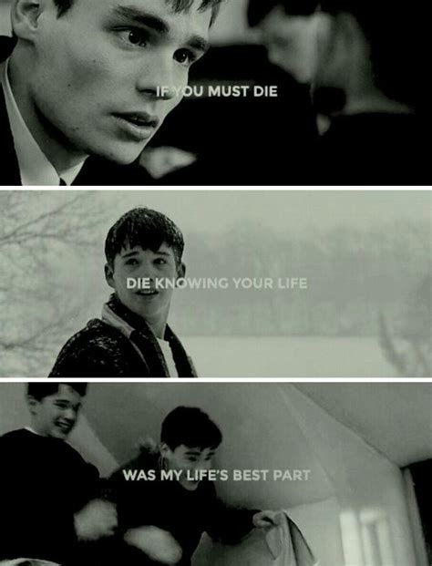 If you must die, die knowing your life was my life's best